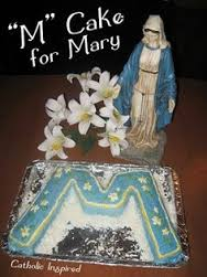 Photo source & instructions: http://www.catholicinspired.com/2013/09/m-cake-for-mary-birthday-or-holy-name.html